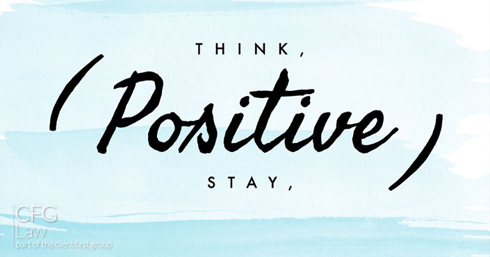 Having hope and staying positive | CFG Law
